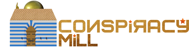 The Conspiracy Mill